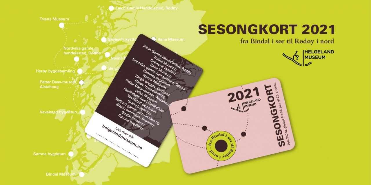 Sesongkort Helgeland Museum 2021